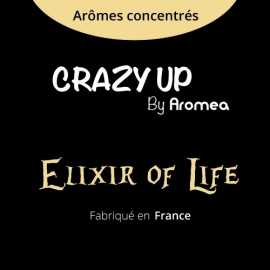 "Elixir Of Life - AROMEA recette ""Crazy Up"""