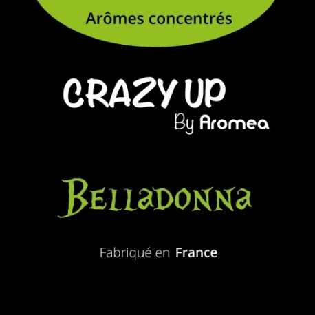 "Belladonna - AROMEA recette ""Crazy Up"""