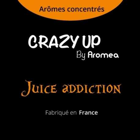 "Juice Addiction - AROMEA recette ""Crazy Up"""